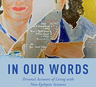 In Our Words: Personal Accounts of Living with Non Epileptic Seizures